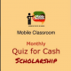 FRESH: Mobile Classroom Unveils Monthly Online Academic Quiz Competition....200 Nigerian Students To Win N20,000 Each Monthly