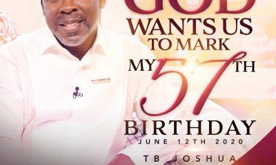 """TB JOSHUA: """"How God Wants Us To Mark My #57thBirthday"""""""