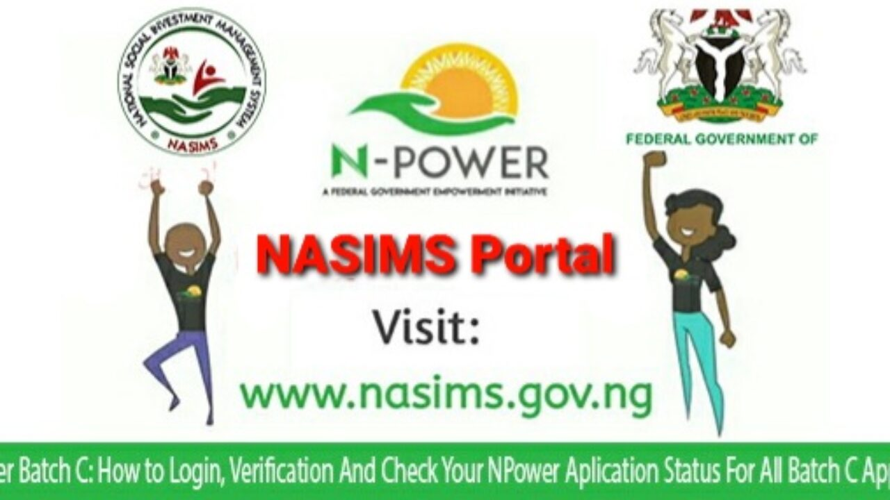 See How To Check Your N-Power Batch C Deployment Status On NASIMS Portal