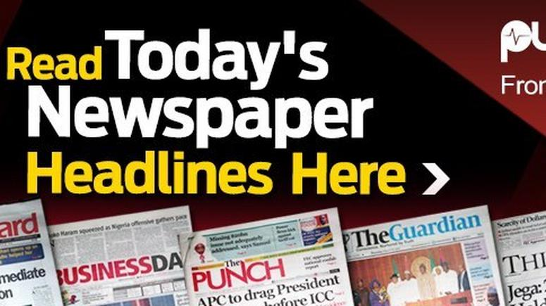 See Nigerian Newspaper Headlines For Today, Monday, 19th April, 2021